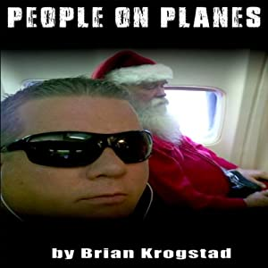 People on Planes: A Collection of Short Stories from Above | [Brian Krogstad]