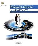 Photo du livre Photographie interactive avec quick time vr