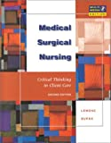 Medical-Surgical Nursing (3-Book Package Includes: Lemone: Medical-Surgical Nursing, Crit Thinking in Client Care 2E + Corbett: Lab Tests & Diagnostic Procedures 5E + Beasley: Understanding EKGs 1E (0130320781) by Nash, Gerald D.