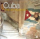 echange, troc Alexandra Black - Cuba d'hier et d'aujourd'hui