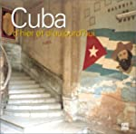 Cuba d'hier et d'aujourd'hui