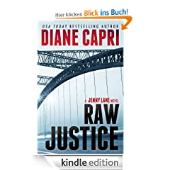 Raw Justice: Jennifer Lane Series, Book 2 (Justice Series Mystery Thriller #5*)