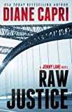 Raw Justice: Jenny Lane Thriller (The Hunt For Justice Series)