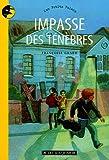 echange, troc Françoise Grard - Impasse des ténèbres