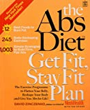 The Abs Diet Get Fit, Stay Fit Plan: The exercise programme to flatten your belly, reshape your body and give you abs for life! David Zinczenko