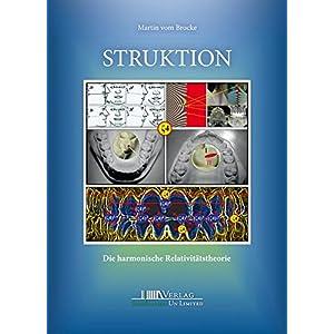 Struktion: Die harmonische Relativitätstheorie