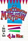 img - for Discovering Matthew book / textbook / text book