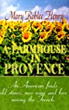 img - for A Farmhouse in Provence book / textbook / text book