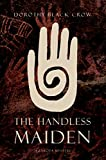 The Handless Maiden: A Lakota Mystery
