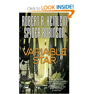 Variable Star (Tor Science Fiction) by Robert A. Heinlein and Spider Robinson