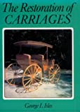 img - for The Restoration of Carriages book / textbook / text book