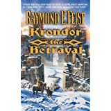 Krondor: The Betrayal (The Riftwar Legacy, Book 1)by Raymond E. Feist