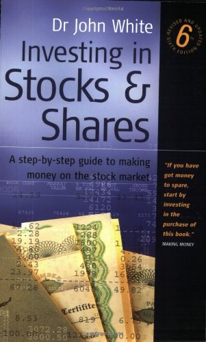 Investing in Stocks and Shares: A Step-by-step Guide to Making Money on the Stock Market