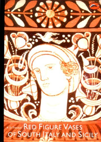 Red Figure Vases of South Italy and Sicily: A Handbook...