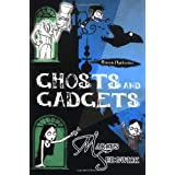 Ghosts and Gadgets (The Raven Mysteries - book 2)by Marcus Sedgwick