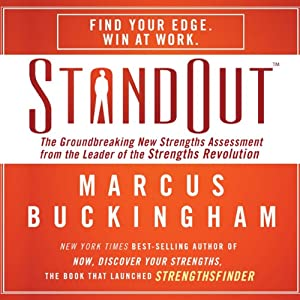 StandOut: The Groundbreaking New Strengths Assessment from the Leader of the Strengths Revolution | [Marcus Buckingham]