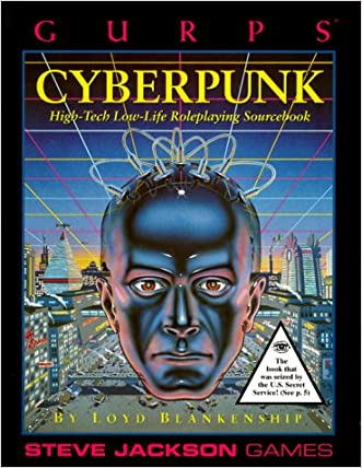Gurps Cyberpunk: High-Tech Low-Life Roleplaying