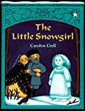 The Little Snowgirl (0698114248) by Croll, Carolyn