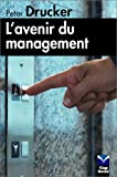 echange, troc Peter Drucker - L'avenir du management