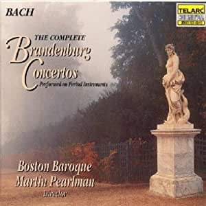 Bach - The Complete Brandenburg Concertos / Pearlman, Boston Baroque
