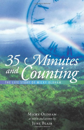 35 Minutes And Counting: The Life Story Of Micky Oldham front-488899