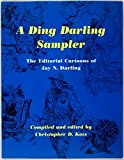 img - for A Ding Darling Sampler: The Editorial Cartoons of Jay N. Darling book / textbook / text book
