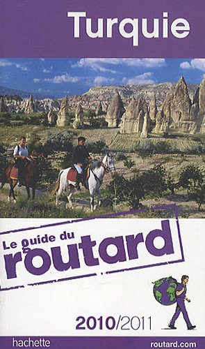 Guide du Routard Turquie 2010/2011