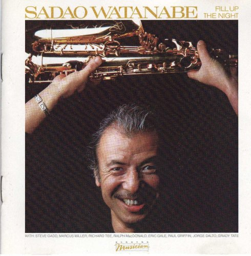 Fill Up the Night by Sadao Watanabe