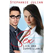 Sex, Lies and Surveillance | [Stephanie Julian]