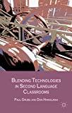 img - for Blending Technologies in Second Language Classrooms book / textbook / text book