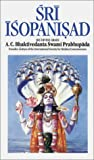 Sri Isopanisad: Discovering the Original Person (0892131381) by Prabhupada, A. C. Bhaktivedanta