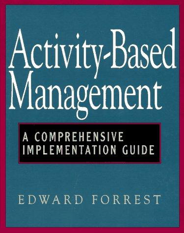 Activity-Based Management: A Comprehensive Implementation Guide PDF