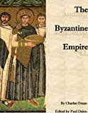 img - for The Byzantine Empire (Annotated) book / textbook / text book