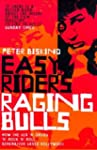 Easy Riders, Raging Bulls: How the Se...