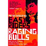 Easy Riders, Raging Bulls: How the Sex-drugs-and Rock 'n' Roll Generation Changed Hollywoodpar Peter Biskind