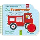 Die Feuerwehr - Mein Soundbuch