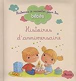 echange, troc Bénédicte Carboneill, Ghislaine Biondi - Histoires d'anniversaire