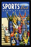 Sports Best Short Stories (Sports Short Stories (Hardcover Chicago Review))