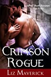 Crimson Rogue (A Paranormal Romance Novel) (Crimson City Book 6)