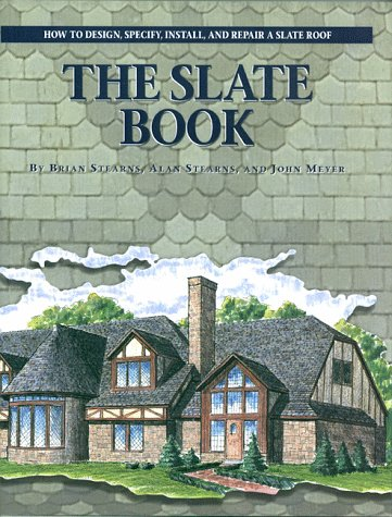 the-slate-book-how-to-design-specify-install-repair-a-slate-roof