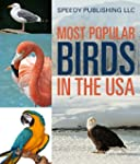Most Popular Birds In The USA: Childr...