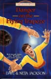 Danger on the Flying Trapeze: D. L. Moody (Trailblazer Books) (1556614691) by Jackson, Dave and Neta
