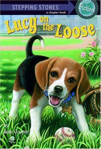Lucy on the Loose (A Stepping Stone Book(TM))