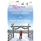 Montana, Mistletoe, Marriage: Snowbound Cowboy\A Bride for Rocking H Ranch ~ Patricia Thayer