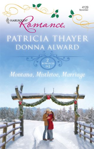 Montana, Mistletoe, Marriage: Snowbound CowboyA Bride for Rocking H Ranch (Harlequin Romance)