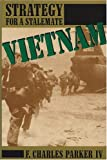 img - for Vietnam: Strategy for a Stalemate book / textbook / text book