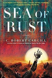 Book Cover: Sea of Rust: A Novel