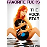 Favorite Fucks: The Rock Stardi Ellie Saxx