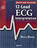 Quick and Accurate 12-Lead ECG Interpretation (0781723272) by Dale Davis