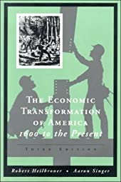 The Economic Transformation of America 1600 To the Present Robert L Heilbroner